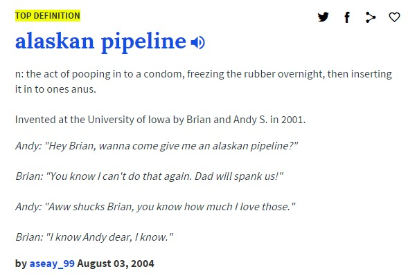Alaskan Pipeline urban dictionary
