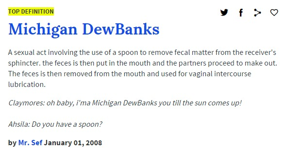 Michigan Dew Banks urban dictionary