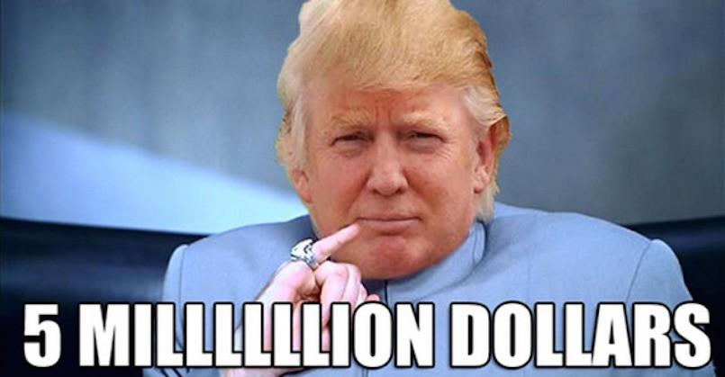 donald trump 5 million dollars meme