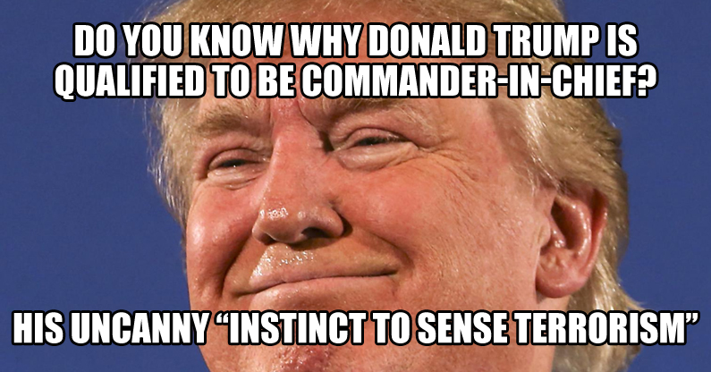 donald-trump-has-uncanny-instinct-to-sense-terrorism-meme