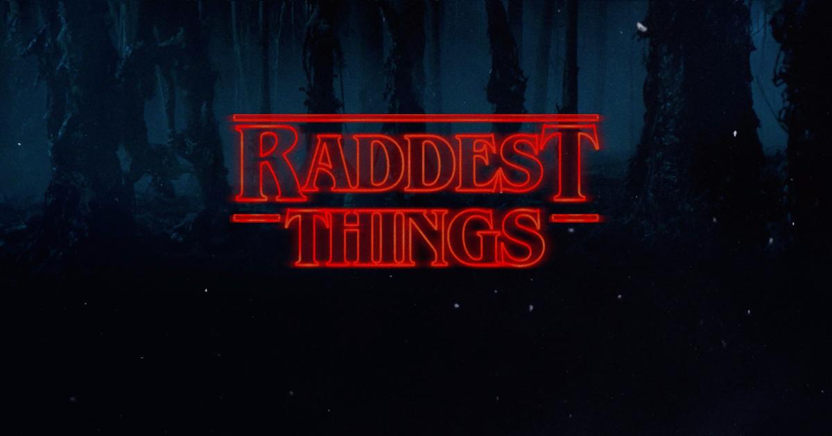 raddest-things