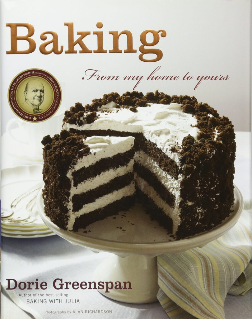 Baking From My Home to Yours by Dorie Greenspan
